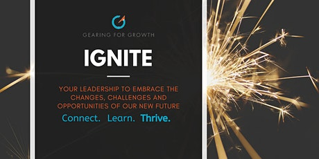 Ignite - Your Leadership to Embrace our New Future tickets