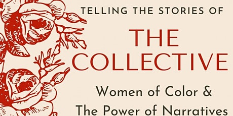 The Collective Series: Telling the Stories of Women of Color tickets