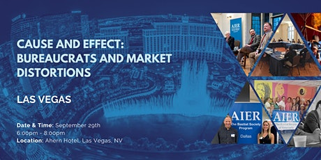 Las Vegas: Cause and Effect: Bureaucrats and Market Distortions tickets