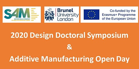 2020 Design Doctoral Symposium  & Additive Manufacturing Open Day tickets