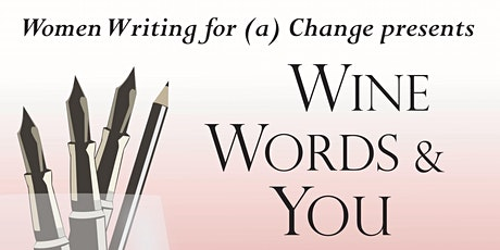 Wine, Words & You - A Virtual Event tickets