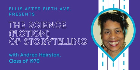 Ellis After Fifth Ave: The Science (Fiction) of Storytelling tickets