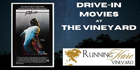 Drive-In Movies at the Vineyard- Footloose tickets