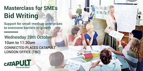 Bid Writing Masterclass for SMEs tickets