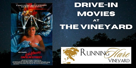 Drive-in Movies at the Vineyard- A Nightmare on Elm Street tickets