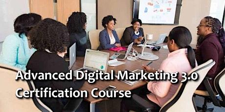 Advanced Digital Marketing 3.0 tickets