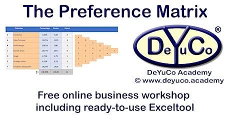 DeYuCo Academy Free Online Business Workshop Preference Matrix tickets