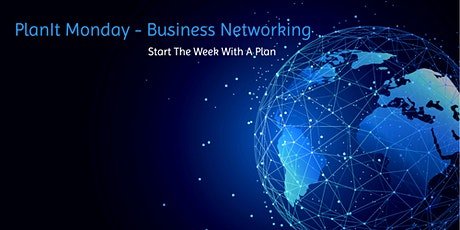 PlanIt Monday - Business Networking tickets