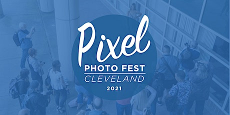 Pixel Photo Fest 2021 tickets