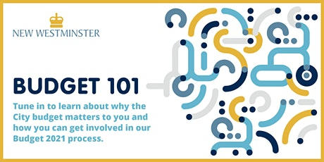 City of New Westminster: Budget 101 tickets
