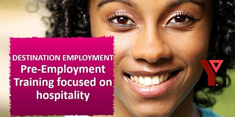 Destination Employment: Pre-Employment Training Focused on Hospitality tickets