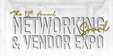 Christian Styles Studios Presents The 12th Annual Networking Social Expo tickets