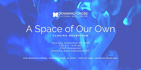 A Space Of Our Own 2020 - Gallery Reception tickets