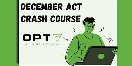 December ACT Crash Course Webinar tickets