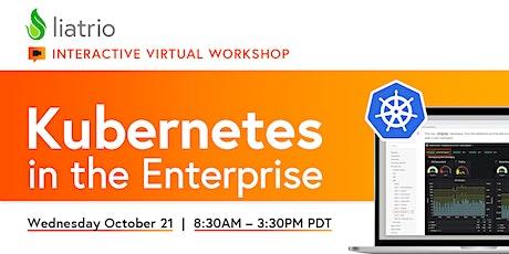 Liatrio's Virtual Ignite Lab — Kubernetes in the Enterprise (10/21/2020) tickets