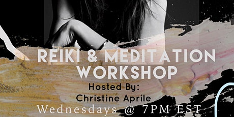 SocietyX - Reiki Meditation Workshop Hosted By Christine Aprile tickets