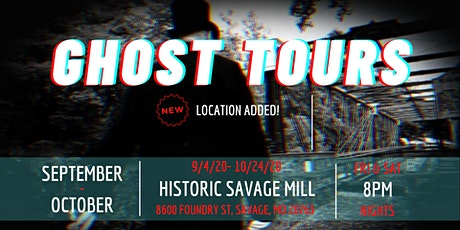Ghost Tours at Historic Savage Mill tickets