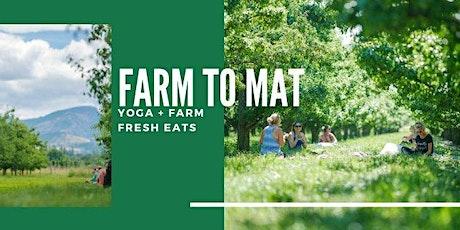 Farm to Mat tickets