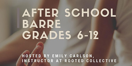 Free After School Barre (Grades 6-12) tickets
