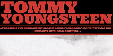 "Tommy Youngsteen - Bruce Springsteen's ""Nebraska"" tickets"