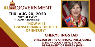 VIRTUAL AI in Gov -Cheryl Ingstad, Director of the AITO at Dept. of Energy