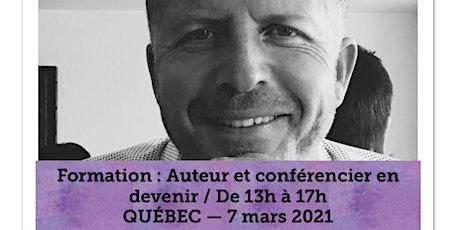 QUÉBEC - Formation Auteur et Conférencier 60$ tickets