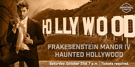 Frakesenstein Manor IV - Haunted Hollywood with Crux Cigars
