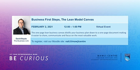Business First Steps, The Lean Model Canvas with The Business Link tickets