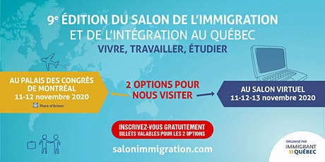 SALON DE L'IMMIGRATION ET DE L'INTÉGRATION AU QUÉBEC tickets