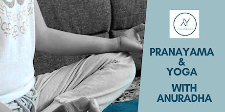 Pranayama (Breathing Techniques) and Yoga with Anuradha tickets