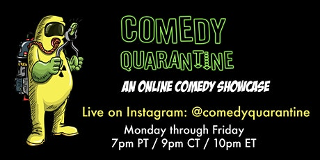 Comedy Quarantine: Live Comedy EVERY WEEK NIGHT 7-8p PST billets