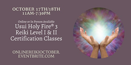 Usui Reiki Level I and II Certification Classes (with Holy Fire® 3) tickets