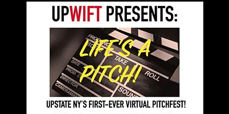 "UPWIFT's ""Life's a Pitch"" Pitchfest tickets"