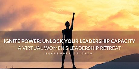Ignite Power |  Virtual Women's Leadership Retreat tickets