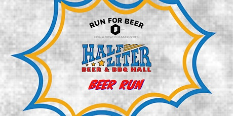 Beer Run - Half Liter | 2020 Indiana Brewery Running Series tickets