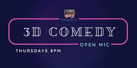 3D Comedy Open Mic tickets