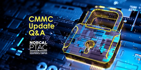 Cybersecurity (CMMC) Update Q&A | Virtual Coffee & Connect Series tickets