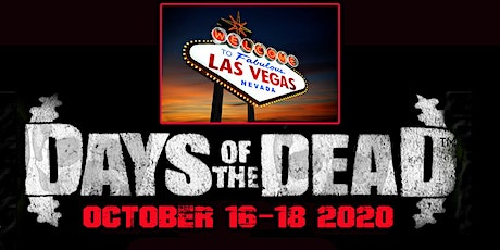 Days Of The Dead - Las Vegas 2020 tickets