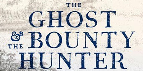 Author Talk with Adam Courtenay - The Ghost and The Bounty Hunter tickets