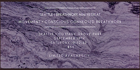 Seattle | Breathwork Mini Retreat | 9.19.2020 tickets