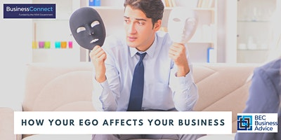 How Your Ego Affects Your Business