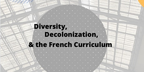 Diversity, Decolonization, and the French Curriculum billets