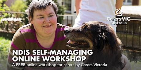 Carers Victoria NDIS Self-Managing Online Workshop #7523 tickets
