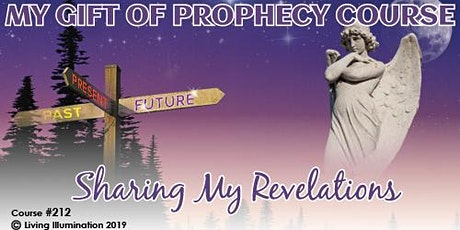 My Gift of Prophecy–My Gift of Prophecy (#212) Online! tickets