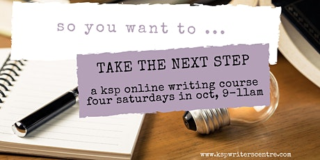 Online Writing Course: So You Want to ... Take the Next Step tickets