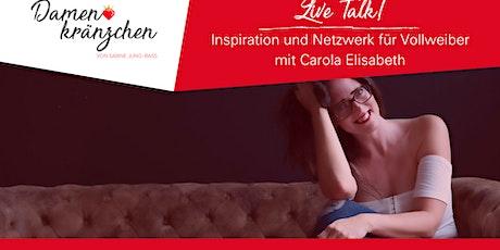 Damenkränzchen- Inspiration und Netzwerk für Vollweiber Tickets