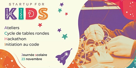Startup For Kids - Scolaires - 23 novembre 2020 tickets