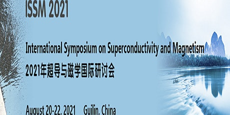 Int'l Symposium on Superconductivity and Magnetism (ISSM 2021) tickets