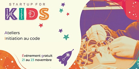Startup For Kids - 21, 22 et 23 Novembre 2020 billets