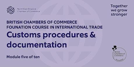 BCCFT: Customs procedures & documentation tickets